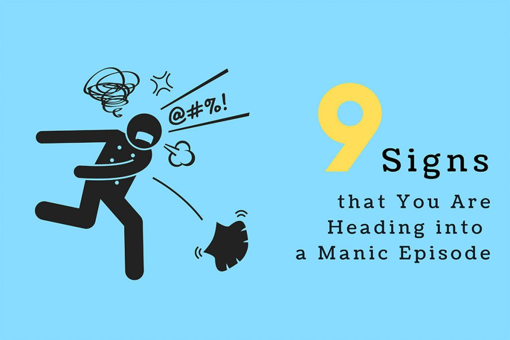 nine signs of manic episode can be learned from this blog
